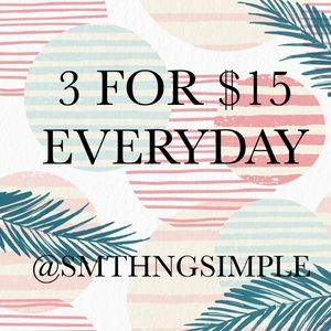 🌿 3 FOR $15 🌿